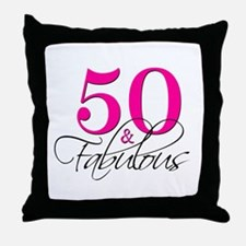 50 and Fabulous Pink Black Throw Pillow