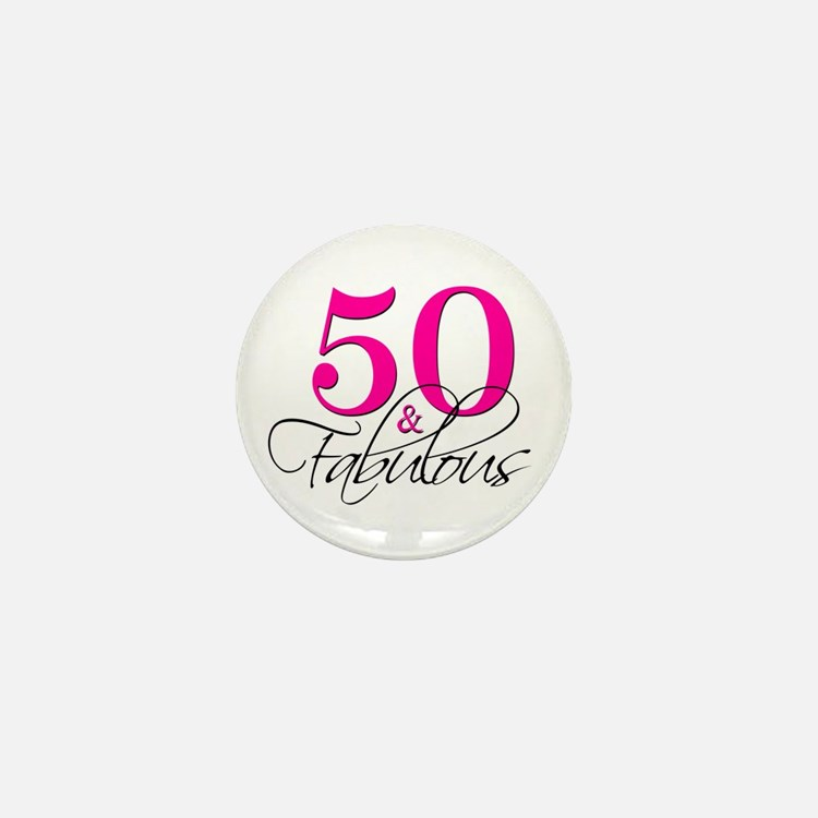 50 and Fabulous Pink Black Mini Button