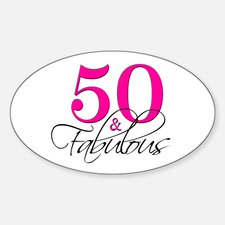 50 and Fabulous Pink Black Decal