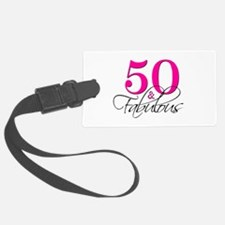 50 and Fabulous Pink Black Luggage Tag