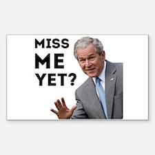 Miss Me Yet? Anti Obama Decal