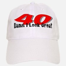 40th Birthday | Damn I Look G Baseball Baseball Cap