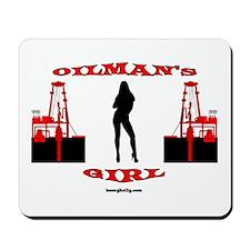 Oilman's Girl Mousepad