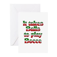 It Takes Balls To Play Bocce Greeting Cards (Packa