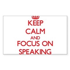 Keep Calm and focus on Speaking Decal