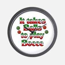It Takes Balls To Play Bocce Wall Clock