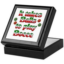 It Takes Balls To Play Bocce Keepsake Box