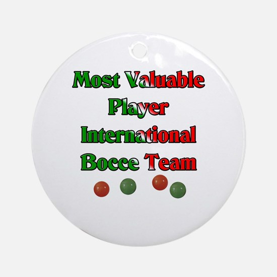 Most Valuable Player International Bocce Team Orna