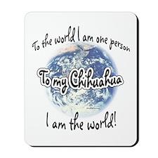 Chihuahua World2 Mousepad