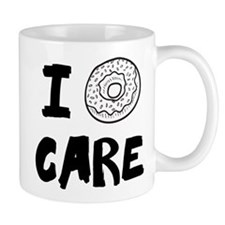 I DOUGHNUT CARE. I DON'T CARE. Mugs