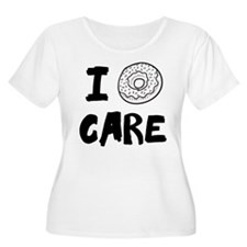I DOUGHNUT CARE. I DON'T CARE. Plus Size T-Shirt