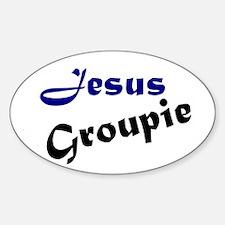 Jesus Groupie Oval Decal
