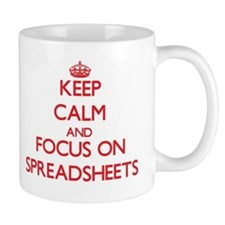 Keep Calm and focus on Spreadsheets Mugs