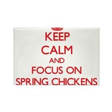 Keep Calm and focus on Spring Chickens Magnets
