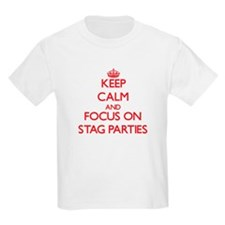 Keep Calm and focus on Stag Parties T-Shirt