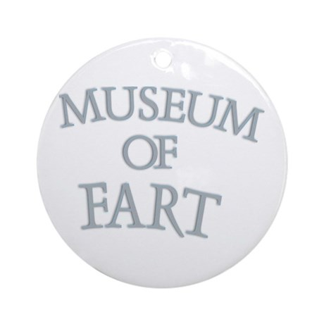 Museum of Fart Ornament (Round)