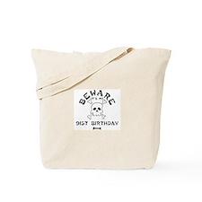 Beware: My 91st Birthday Tote Bag