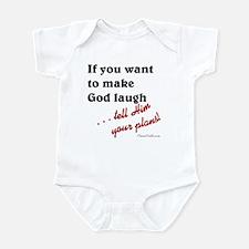 Make God Laugh Infant Bodysuit