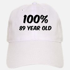 100 Percent 89 Year Old Baseball Baseball Cap