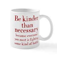 BE KINDER Mug