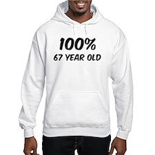 100 Percent 67 Year Old Hoodie