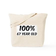 100 Percent 67 Year Old Tote Bag