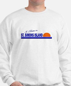 Its Better in St. Simons Isla Sweatshirt