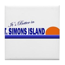 Its Better in St. Simons Isla Tile Coaster
