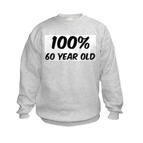 100 Percent 60 Year Old Kids Sweatshirt