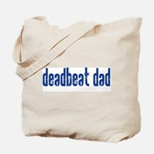 DEADBEAT DAD Tote Bag