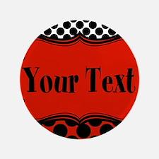 "Red Black Polka Dot Personalizable 3.5"" Button (10"