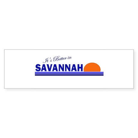 Its Better in Savannah, Georg Bumper Sticker