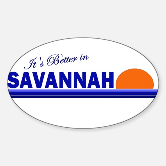 Its Better in Savannah, Georg Oval Decal