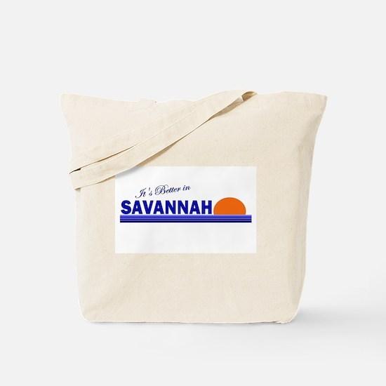 Its Better in Savannah, Georg Tote Bag