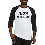 100 Percent 55 Year Old Baseball Jersey
