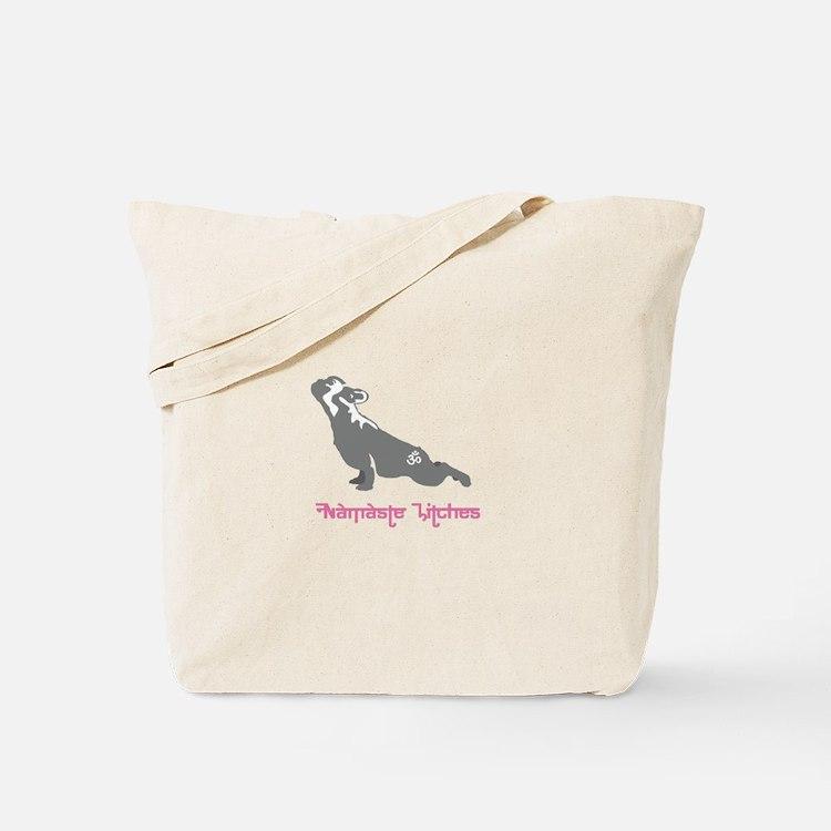 Namaste Bitches Tote Bag