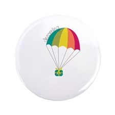 """Incoming Parachute 3.5"""" Button"""