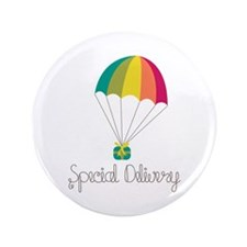 """Special Delivery 3.5"""" Button (100 pack)"""