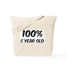 100 Percent 5 Year Old Tote Bag