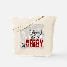 Blood, Sweat & Derby Tote Bag
