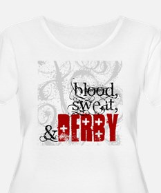 Blood, Sweat T-Shirt