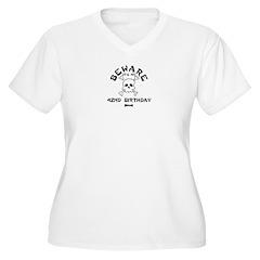 Beware: My 42nd Birthday T-Shirt
