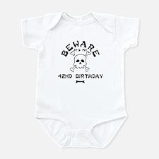 Beware: My 42nd Birthday Infant Bodysuit