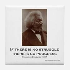 """Struggle And Progress"" Tile Coaster"
