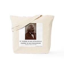 """Struggle and Progress"" Tote Bag"