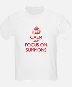 Keep Calm and focus on Summons T-Shirt