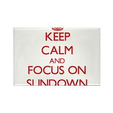 Keep Calm and focus on Sundown Magnets