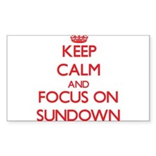 Keep Calm and focus on Sundown Decal