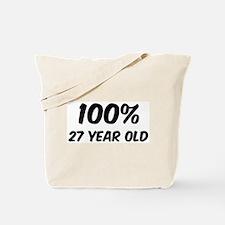 100 Percent 27 Year Old Tote Bag