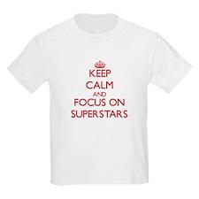 Keep Calm and focus on Superstars T-Shirt